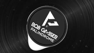 Rob Gasser - Palindrome