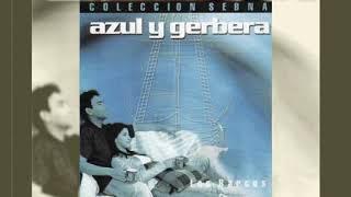 Azul y Gerbera - Los Barcos - Álbum Completo - Clásicos Cristianos YouTube Videos