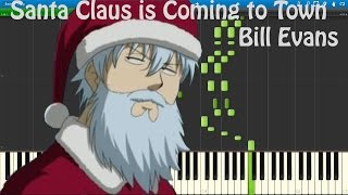Video Santa Claus is Coming to Town - Bill Evans [Piano Tutorial] (Synthesia) download MP3, 3GP, MP4, WEBM, AVI, FLV Juli 2018