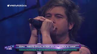 Bon Jovi - Bed Of Roses (Cover by Soma) Live on NET FOXSPORTS CHILE