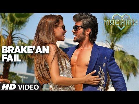 Brake'an Fail Video  Song | Machine | Mustafa &  Kiara Advani |T-Series