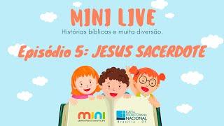 MINI LIVE IPNONLINE Episódio 5: Jesus Sacerdote (Lic. Davi Medeiros) - 16/04/2020