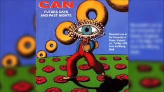Can - Future Days and Past Nights (FULL BOOTLEG)