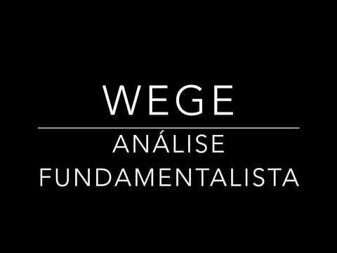 Análise Fundamentalista WEG - WEGE - 1T18