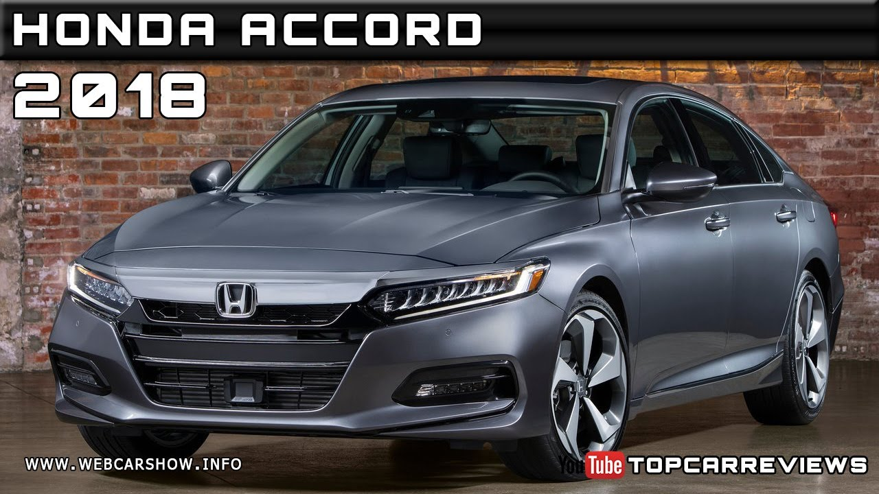 2018 Honda Accord Review Rendered Price Specs Release Date