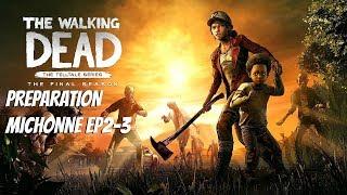 "The Walking Dead:Season 4 ""The Final Season"" Preparation Stream - Episode 1 Gameplay in 3 days"