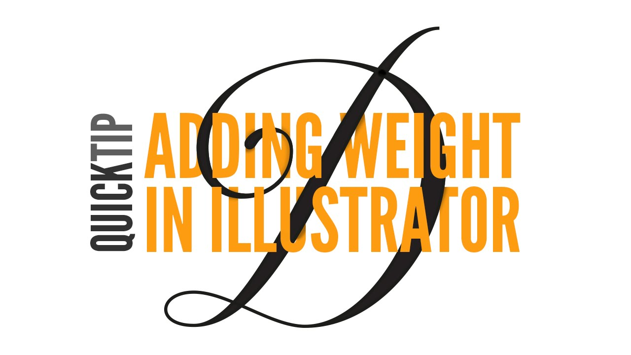 How to ADD WEIGHT to LETTERING - Adobe Illustrator Tutorial