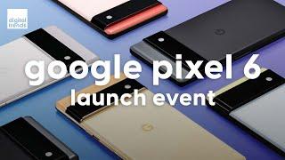Google Pixel 6 Event in 15 Minutes