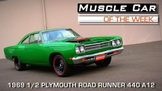 1969 1/2 Plymouth Road Runner 440 A12 Muscle Car Of The Week Video Episode #152
