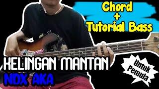 Bas Cover + Chord Gitar Kelingan Mantan - NDX AKA (Chord) untuk pemula