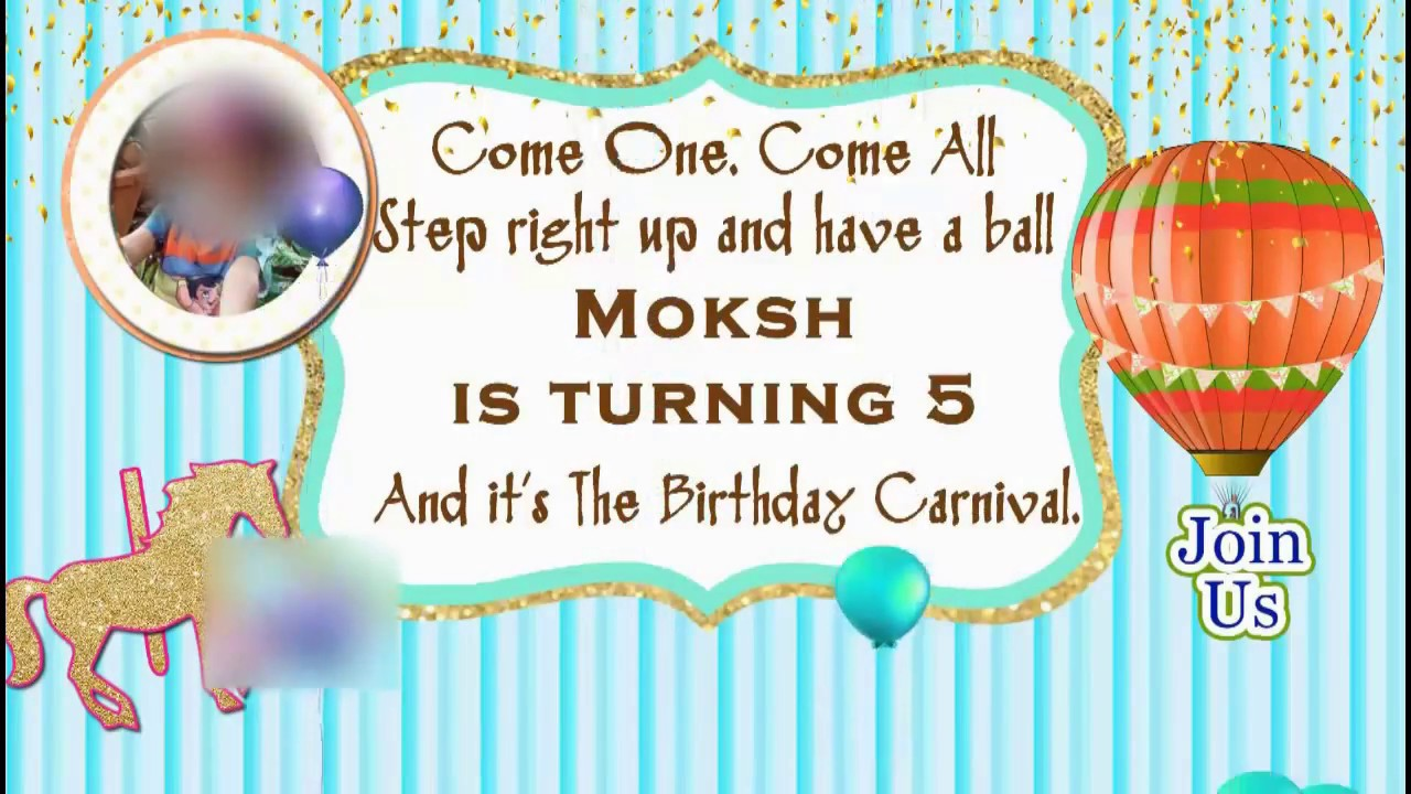 BIRTHDAY PARTY WhatsApp INVITATION FOR BOY - CARNIVAL THEME - YouTube
