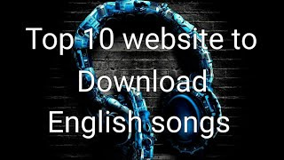 👍Top 10 website to download English songs👍