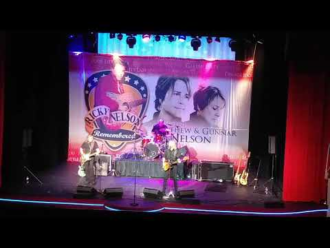 RICKY NELSON REMEMBERED- LIVE -MATTHEW and GUNNAR NELSON