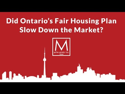 Did Ontario's Fair Housing Plan Slow Down the Market? | Toronto Real Estate 2017 Report