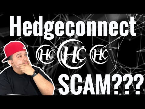 Is Hedgeconnect a SCAM? 2018