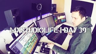 MYSTUDIOLIFE | Day 39 - Working on a beat & Mixing session ( EDM )