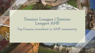 Dominic Longpre Amf || Real Estate Advisor and member of About my forum community