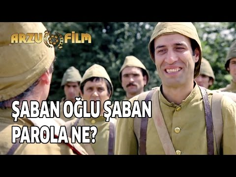 Şaban Oğlu Şaban | Parola Ne?