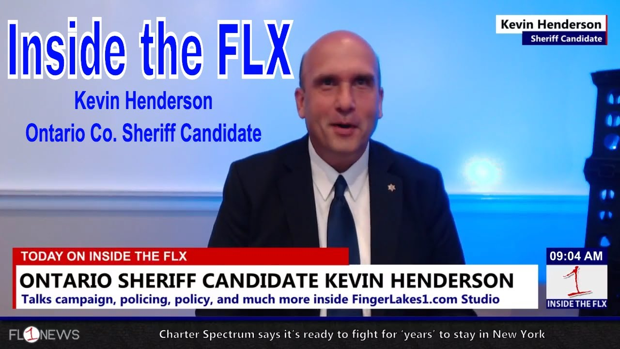 Kevin Henderson on Campaign for Ontario Co. Sheriff .::. Inside the FLX 8/2/18