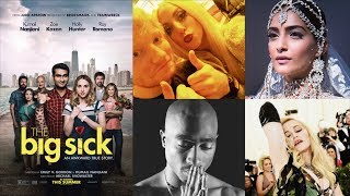 The Big Sick Makes A Big Splash | Sonam Kapoor at PFW | Why Tupac Ended It With Madonna