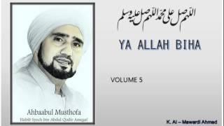 [8.76 MB] Habib Syech : Ya Allah Biha - vol5