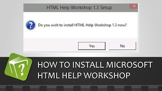 How to download and install Microsoft's HTML Help Workshop compiler (Step-by-step guide)