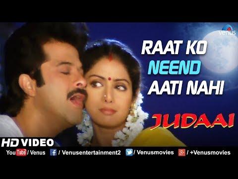 Raat Ko Neend Aati Nahi | Judaai | Anil Kapoor, Sridevi, Urmila | Best Bollywood Romantic Song