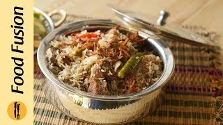 Mutton Lucknowi Pulao Recipe by Food Fusion
