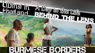 BURMESE BORDERS - LIVING IN THAILAND VLOG-(ADITL EP59)