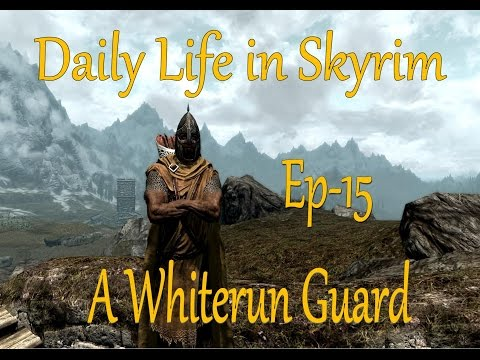 A Whiterun Guard: Ep 15 Closing down Valtheim Towers Toll