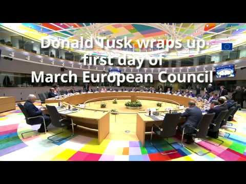 March European Council Day 1 - Highlights