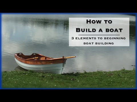 3 Elements to Building a Wooden Boat
