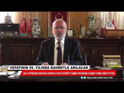 Konya'da Hacı Veyiszâde Hocaefendi Anılacak