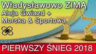Czy warto? ➤ Władysławowo zimą – STYCZEŃ 2018 pierwszy śnieg (Morska, Sportowa, Aleja Gwiazd) DRON