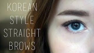 TUTORIAL | KOREAN STYLE STRAIGHT BROWS + WESTERN ARCHED COMPARISON
