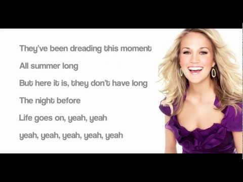 The Night Before (Life Goes On)- Carrie Underwood (with lyrics)