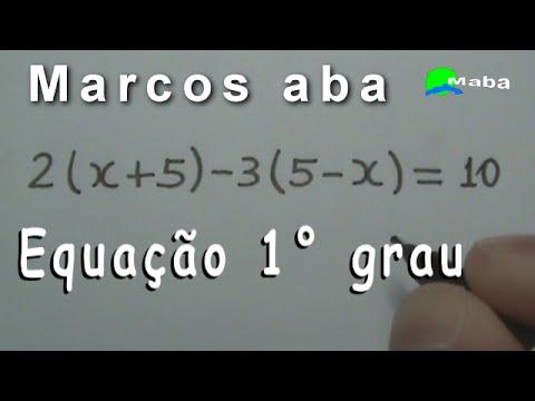 EQUAÇÃO DO PRIMEIRO GRAU   - Aula 08  - (Pedido por aluna)