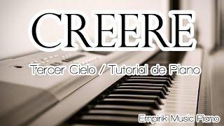 Tercer Cielo / Creeré / Tutorial de Piano