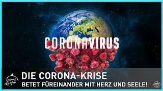 Die Corona-Krise - Betet füreinander mit Herz und Seele! | Stimme des Kalifen