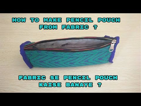 how to make pencil pouch from fabric at home-top3 world diy tutorial