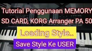 Cara Loading dan SAVE Style ke USER dan Factory USER KORG Micro Arr dan PA 50 SD Part #2