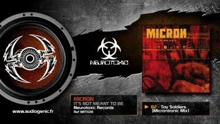 MICRON - B2 - TOY SOLDIERS (MICRONTRONIC MIX) - IT'S NOT MEANT TO BE - NRTX28