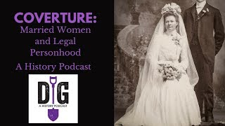 Coverture: Married Women and Legal Personhood in Britain