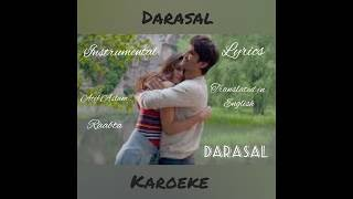 DARASAL|INSTRUMENTAL VIDEO,WITH THE LYRICS TRANSLATED IN ENGLISH|ATIF ASLAM|RAABTA|