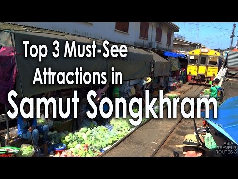 Top 3 Must-See Attractions in Samut Songkhram Thailand