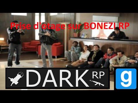 GMOD DARKRP - PRISE D'OTAGE SUR BONEZI RP