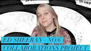 Ed Sheeran - No.6 Collaborations Project | Обзор альбома (album review)