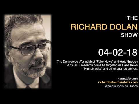 Richard Dolan Show April 4, 2018 - The Dangerous War on Fake News