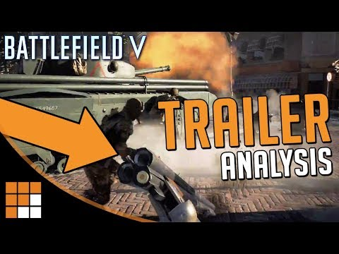 What Did You Miss? Battlefield V's Rotterdam Gamescom Trailer Analysis and Breakdown
