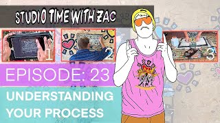 MY PROCESS FOR CREATING ART - Studio Time With ZAC #023 - Zachary Rutter Art - Power of the Process
